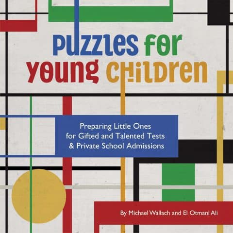 Puzzles for Young Children- Preparing Little Ones for Gifted & Talented Tests and Private School Admissions